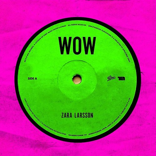 Zara Larsson - Wow - Single