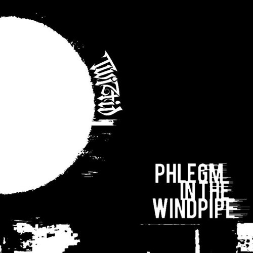 Twiztid - Phlegm In The Windpipe - Single