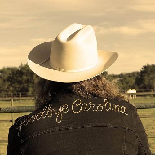 The Marcus King Band - Goodbye Carolina