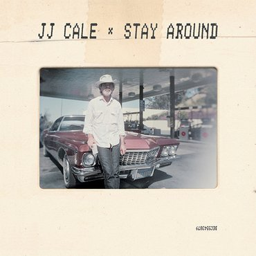 J.J. Cale - Stay Around - Single [Vinyl]