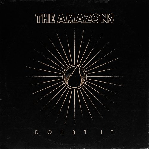 Amazons - Doubt It - Single