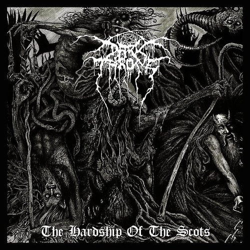 Darkthrone - The Hardship Of The Scots - Single