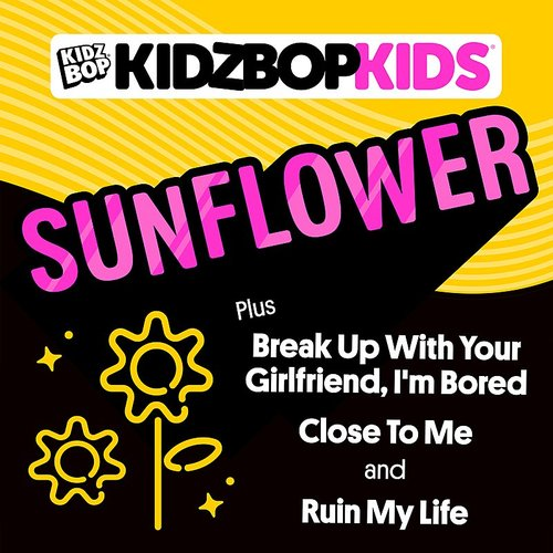 Kidz Bop - Sunflower EP
