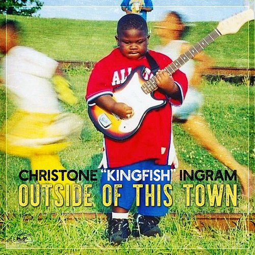 "Christone ""Kingfish"" Ingram - Outside Of This Town - Single"