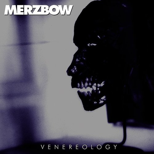 Merzbow - Venereology [Remastered]