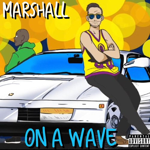 Marshall - On A Wave - Single