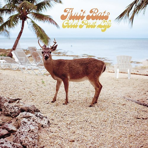 Fruit Bats - Gold Past Life - Single