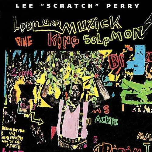 Lee 'scratch' Perry - Lord God Muzick