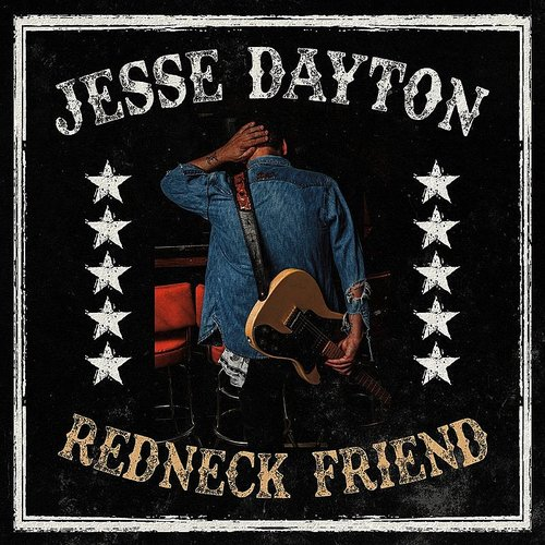 Jesse Dayton - Redneck Friend - Single
