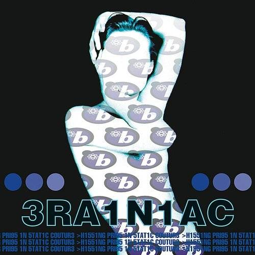 Brainiac's 'Hissing Prigs In Static Couture' To Be Reissued on Blue Swirl Vinyl
