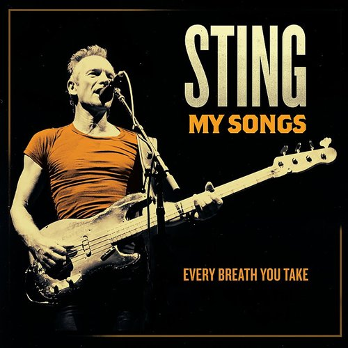 Sting - Every Breath You Take (My Songs Version) - Single