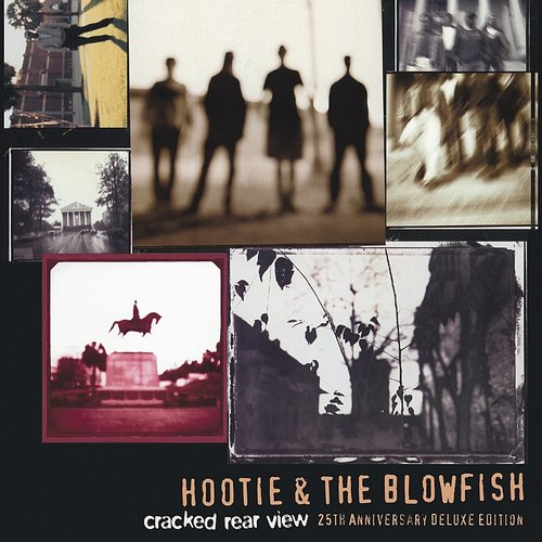 Hootie & The Blowfish - Cracked Rear View: 25th Anniversary Deluxe Edition