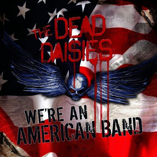 The Dead Daisies - American Band (Live From Planet Rock) - Single