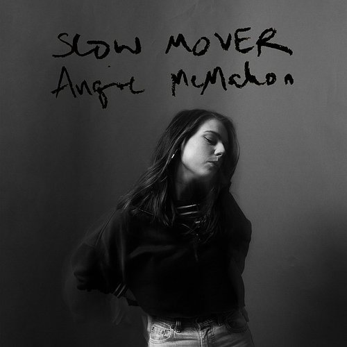 Angie McMahon - Slow Mover - Single