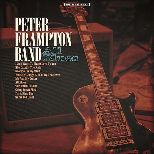 Peter Frampton Band - The Thrill Is Gone/I Just Want To Make Love To You - Single