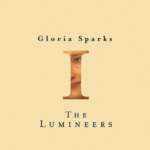 The Lumineers - Gloria Sparks EP