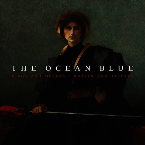 The Ocean Blue - Kings And Queens - Single