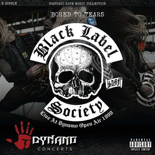 Black Label Society - Bored To Tears (Live At Dynamo Open Air / 1999) - Single