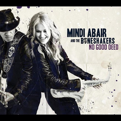 Mindi Abair - No Good Deed Goes Unpunished - Single