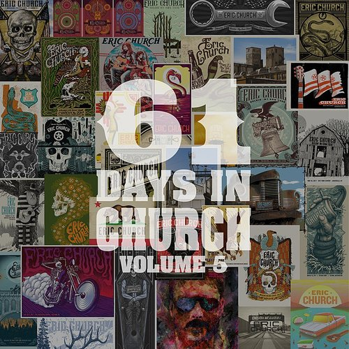 Eric Church - 61 Days In Church Volume 5