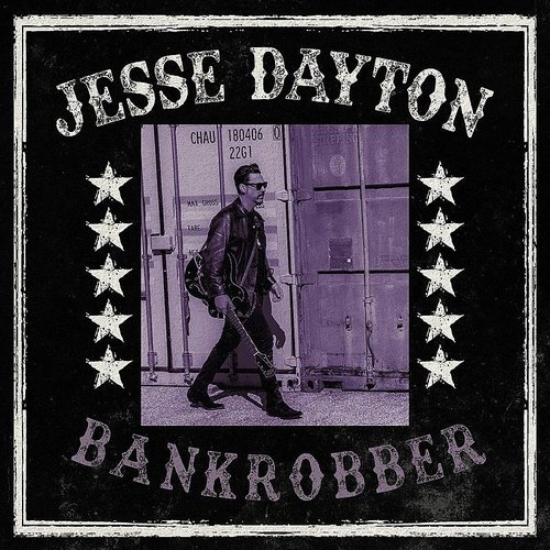 Jesse Dayton - Bankrobber - Single
