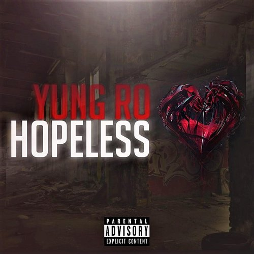 Yung Ro - Hopeless