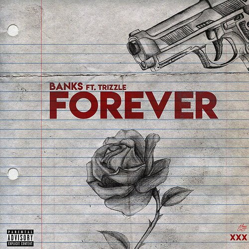 Banks - Forever (Feat. Trizzle) - Single