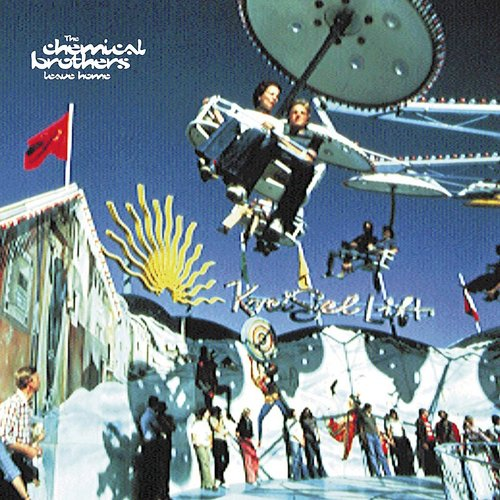 The Chemical Brothers - Leave Home EP