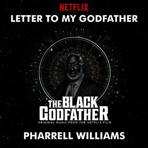 Pharrell Williams - Letter To My Godfather (From The Black Godfather) - Single