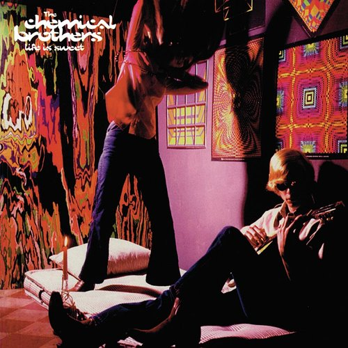 The Chemical Brothers - Life Is Sweet EP
