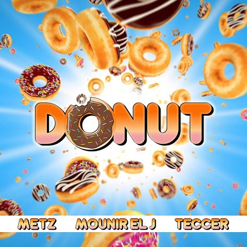 METZ - Donut - Single