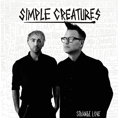 Simple Creatures - Strange Love EP
