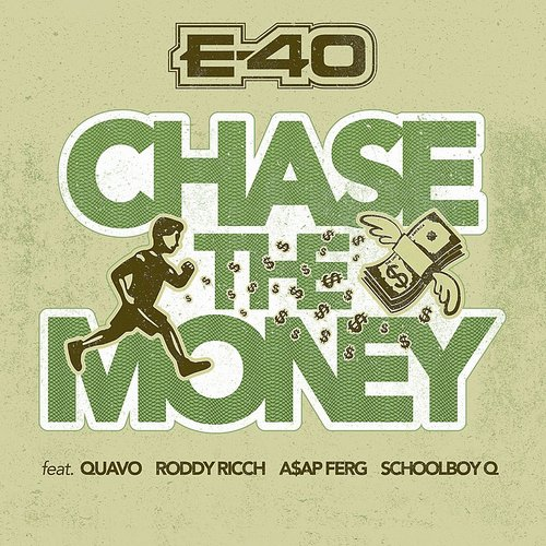 E-40 - Chase The Money - Single [Clean]