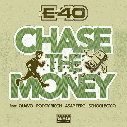 E-40 - Chase The Money - Single