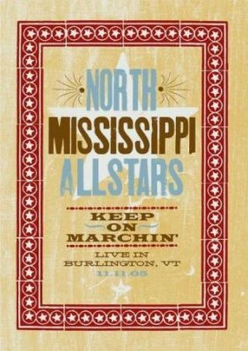 North Mississippi Allstars - Keep On Marchin' (Live in Burlington, VT)