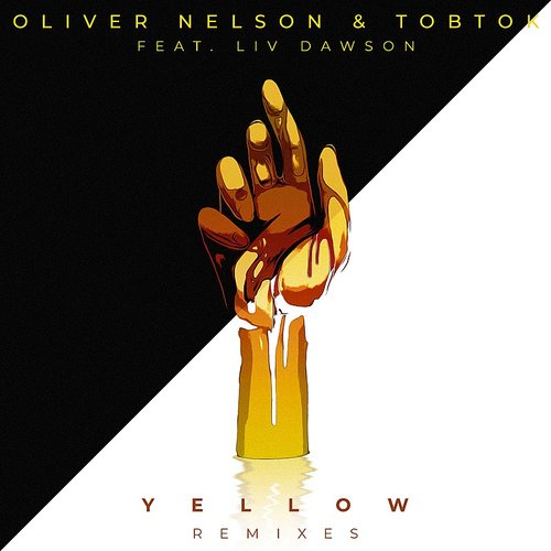 Oliver Nelson - Yellow (Feat. Liv Dawson) [Remixes]