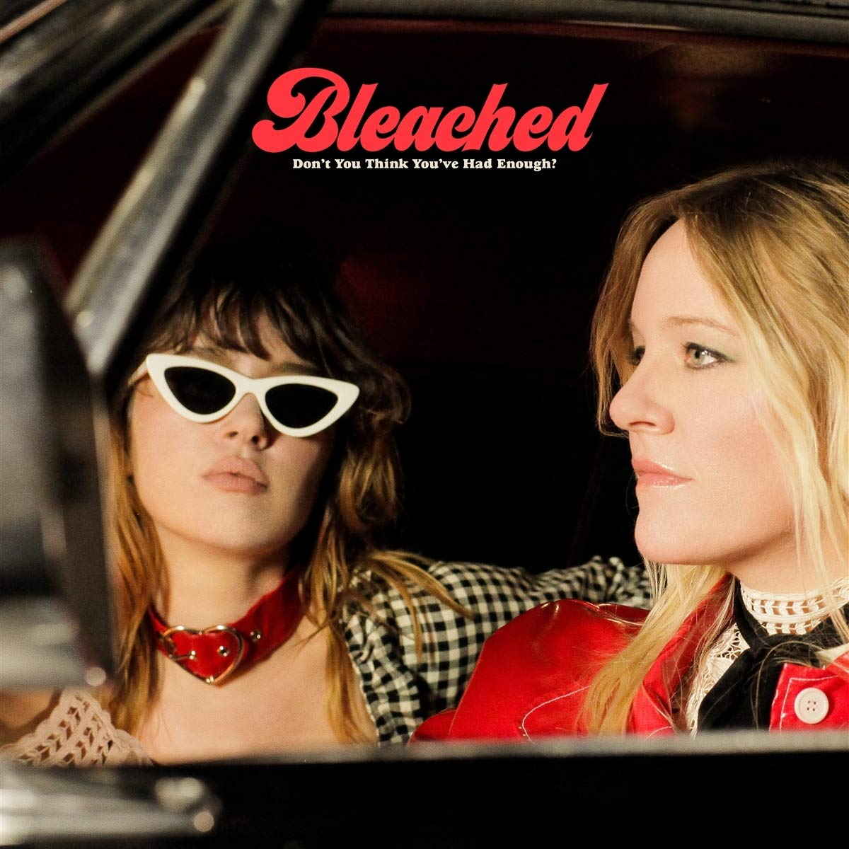 Bleached - Don't You Think You've Had Enough? [Limited Edition LP]