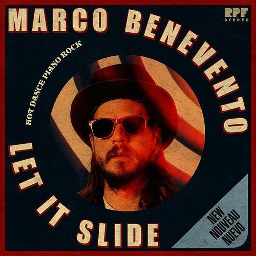 Marco Benevento - Let It Slide - Single