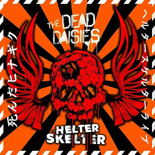 The Dead Daisies - Helter Skelter (Live From Frankfurt) - Single