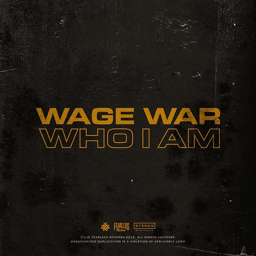 Wage War - Who I Am - Single