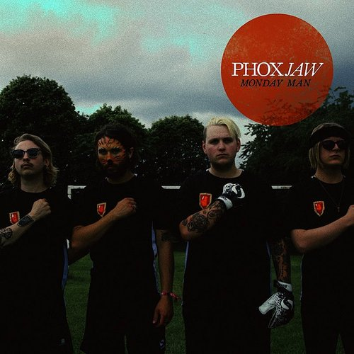Phoxjaw - Monday Man