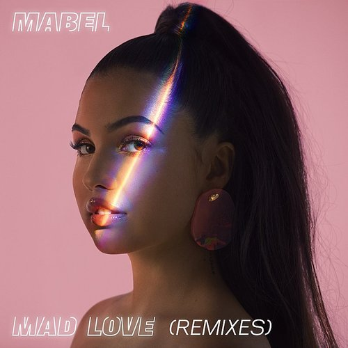 Mabel - Mad Love (Remixes) - Single
