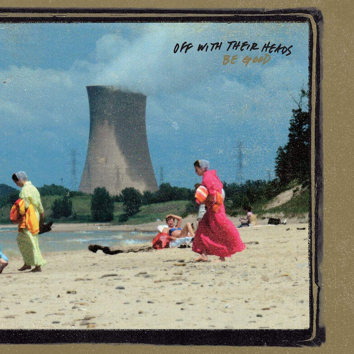 Off With Their Heads - Be Good [Import LP]
