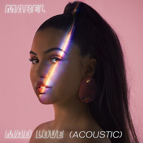 Mabel - Mad Love (Acoustic) - Single