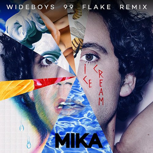 Mika - Ice Cream (Wideboys 99 Flake Remix) - Single