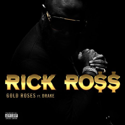 Rick Ross - Gold Roses - Single