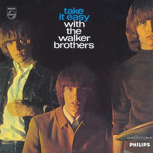 Walker Brothers - Take It Easy With The Walker Brothers [Reissue] (Jpn)