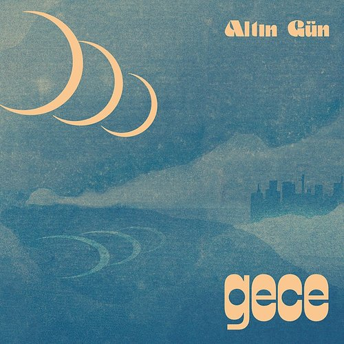 Altin Gun - Gece (Summer Sky Wave Lp)