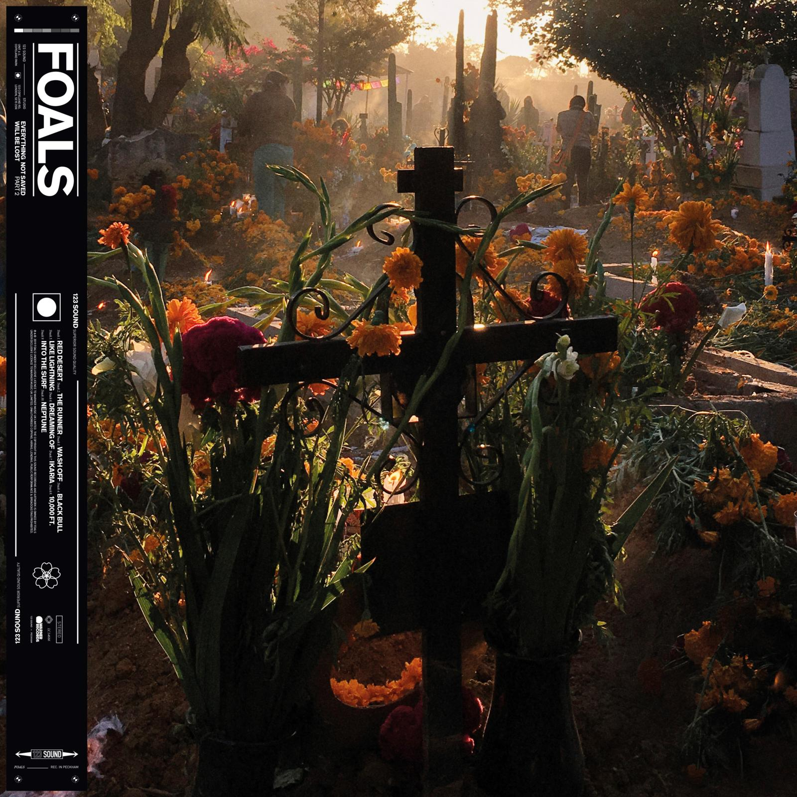 Foals - Everything Not Saved Will Be Lost Part 2 [LP]