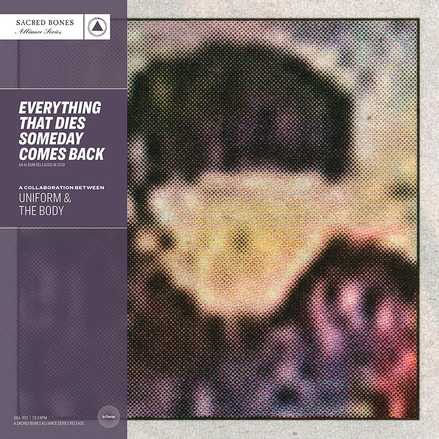 Uniform & The Body - Everything That Dies Someday Comes Back [Purple LP]